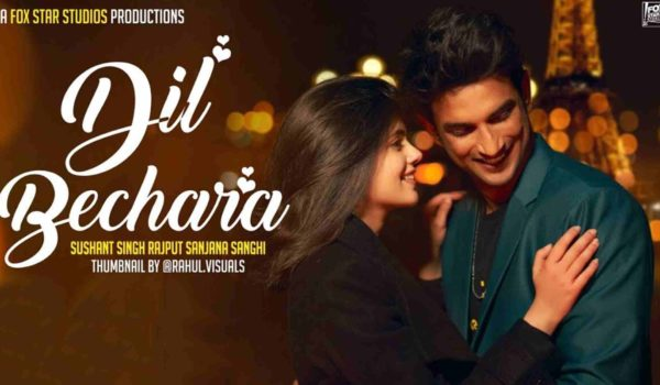 Sushant Singh Rajput's Last Film Dil Bechara Premiere Date Announced